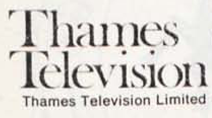 Thames           	Television           	Thames Television Limited